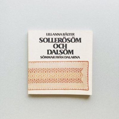 Sollerosom och dalsom<br>Sommar fran Dalarna<br>Lill Anna Balter