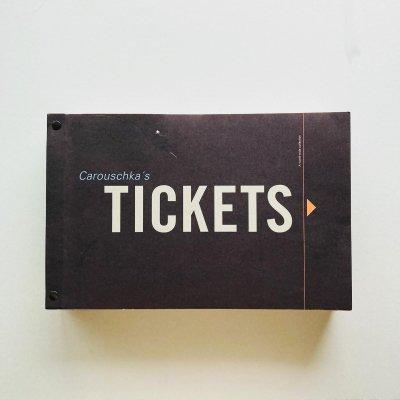 Carouschka's Tickets<br>Carouschka Streijffert