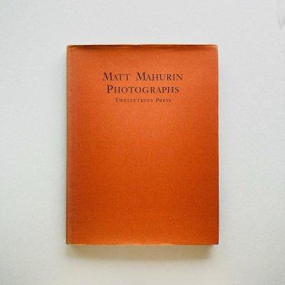 Matt Mahurin Photographs<br>マット・マハリン