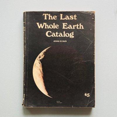 The Last Whole Earth Catalog<br>ザ ラスト ホールアースカタログ<br>Stewart Brand