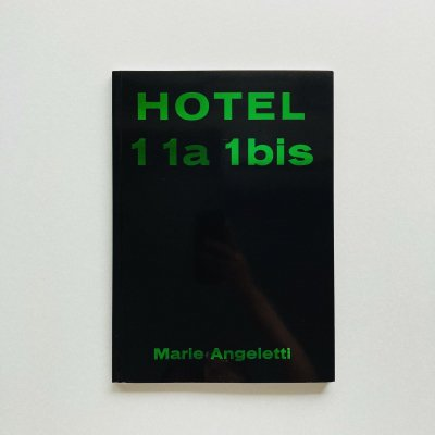 HOTEL 11a 1bis<br>Marie Angeletti<br>マリエ・アンジェレッティ