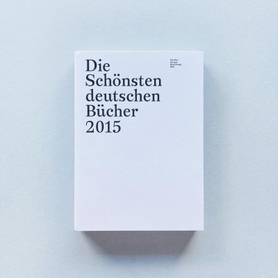 Die schonsten deutschen Bucher<br>2015<br>ドイツの最も美しい本 2015