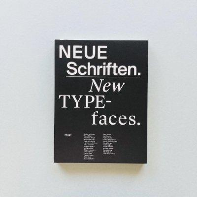 NEUE Schriften. / New Typefaces.<br>GUTENBERG MUSEUM