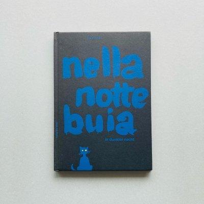 Nella notte buia<br>in dunkler nacht<br>Bruno Munari<br>ブルーノ・ムナーリ