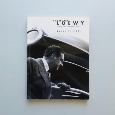 Raymond Loewy Designs for<br>a Consumer Culture<br>GLENN PORTER