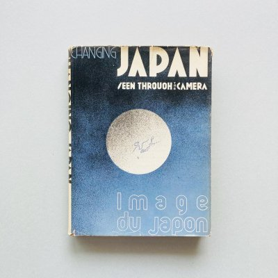 Changing Japan<br>Seen Through The Camera<br>星野辰男