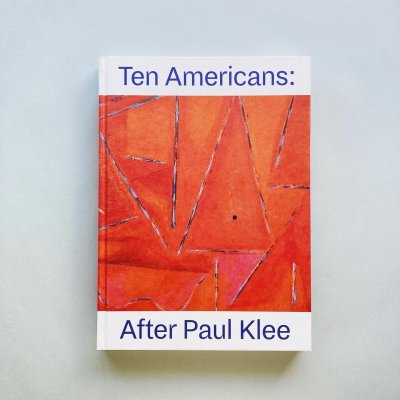 Ten Americans:<br>After Paul Klee<br>パウル・クレー