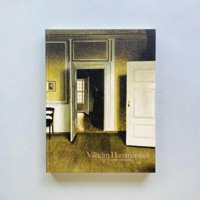 ヴィルヘルム・ハンマースホイ<br>静かなる詩情<br>Vilhelm Hammershoi The Poetry of Silence