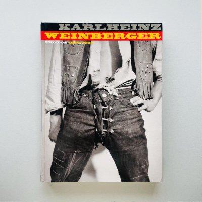 Karlheinz Weinberger:<br>Photos 1954-1995<br>カールハインツ・ワインバーガー