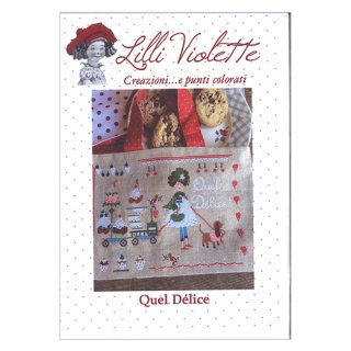 Lilli Violet リリーバイオレット Quel delice 楽しい時間 クロスステッチ図案