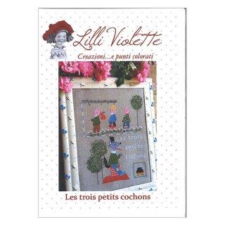 Lilli Violet リリーバイオレット les trois petit cochon 三匹の子ぶた クロスステッチ図案