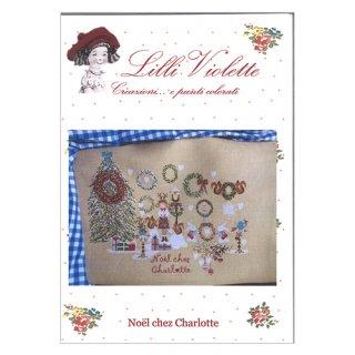 Lilli Violet リリーバイオレット noel chez charlotte シャーロットのクリスマス クロスステッチ図案