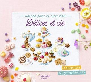 フランス クロスステッチ書籍 MANGO Agenda point de croix 2022 : DÉLICES ET CIE (スイーツの世界)