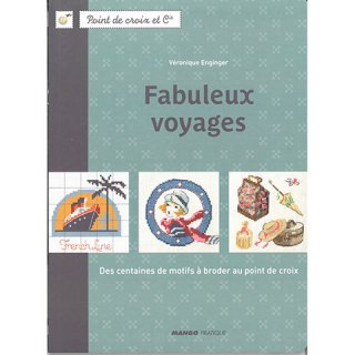 MANGO Fabuleux voyages Veronique Enginger クロスステッチ洋書