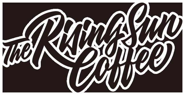 The Rising Sun Coffee|ライジングサンコーヒーオフィシャルオンラインストア