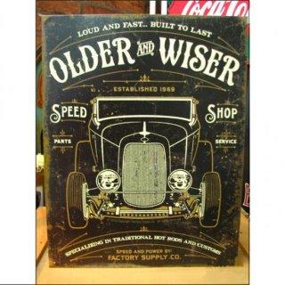 ブリキ看板 OLDER and WISER