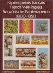 フランスの壁紙1800-1850(英・仏・独対訳) French Wall Papers 1800-1850