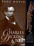 CHARLES DICKENS A TO Z −The Essential Reference to His Life and Work