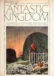 THE FANTASTIC KINGDOM   A COLLEDTION OF ILLUSTRATIONS FROM THE GOLDEN DAYS OF STORYTELLING