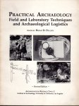 PRACTICAL ARCHAEOLOGY   Field and Laboratory Techniques and Archaeological Logistics