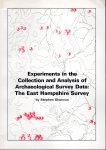 Experiments in the Collection and Analysis of Archaeological Survey Data: The East Hampshire Survey