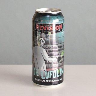 リヴィジョン ドクタールプリン(Revision DR. Lupulin 3x IPA)