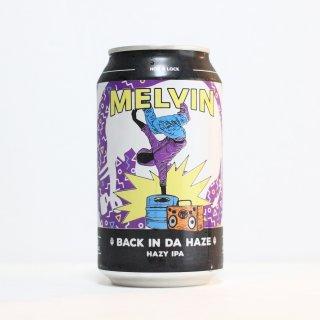 メルヴィン バックインダヘイズ(Melvin Back In Da Haze)