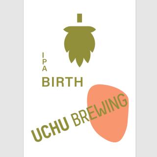 【4/21(水)入荷予定】うちゅうブルーイング バース(UCHU Brewing BIRTH)