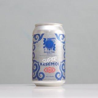 ブラックタイドブルーイング スーパーケセモイ(Black Tide Brewing BTB Super KESEMOI)