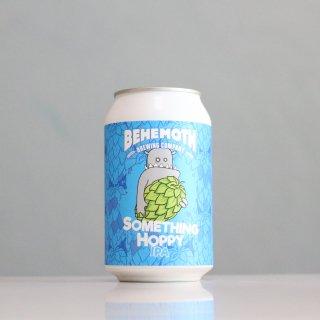 ベヘモスブルーイング サムシングホッピー(BEHEMOTH Brewing Something Hoppy)