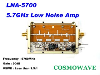 5.7GHz帯 ローノイズプリアンプ LNA-5700� 5.6GHz