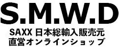 S.M.W.D / SAXX 日本総輸入販売元直営オンラインショップ