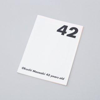 "Masaaki Okuchi ""FATE 42"" Exhibition Catalogue"