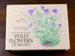 Field Guide to the Wild Flowers of Britain Reader's Digest Nature Lover's Library