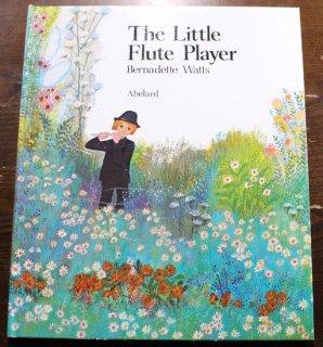 The Little Flute Player Bernadette Watts(バーナデット・ワッツ)