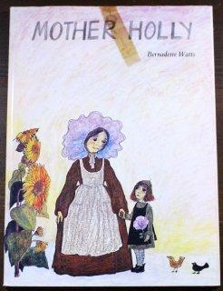 Mother Holly Bernadette Watts(バーナデット・ワッツ)