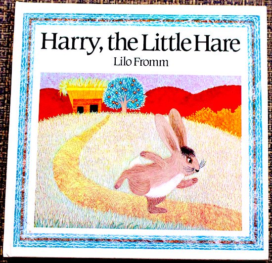 Harry, the Little Hare  Lilo Fromm(リロフロム)
