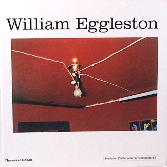 William Eggleston ウィリアム・エグルストン写真集 カルティエ現代美術財団