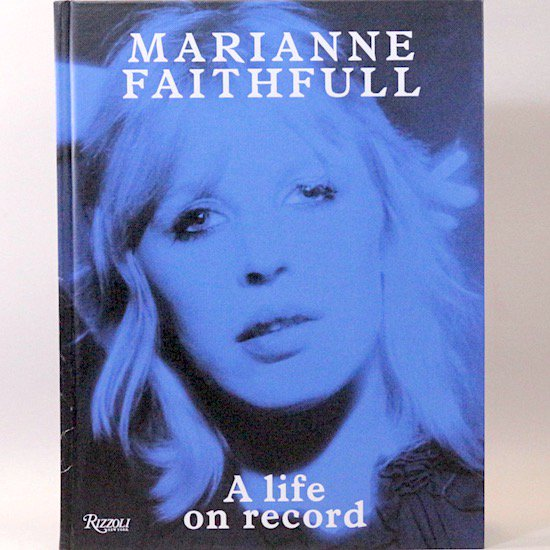 A life on record Marianne Faithfull(マリアンヌ・フェイスフル)