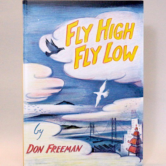 Fly High, Fly Low Don Freeman(ドン・フリーマン)