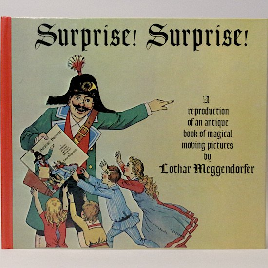 Surprise!Surprise!(これはおどろいた!)Lothar Meggendorfer(ローター・メーゲンドルファー)