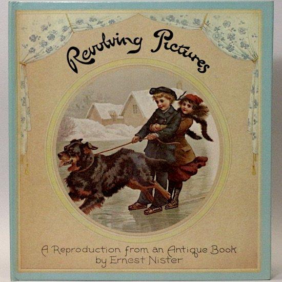 Revolving Pictures(回転絵本) Ernest Nister(アーネスト・ニスター)