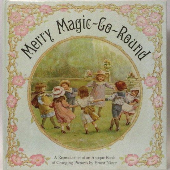 Merry Magic-Go-Round(メリーマジックゴーラウンド) Ernest Nister(アーネスト・ニスター)