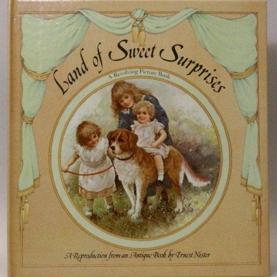 Land of Sweet Surprises(夢の国) Ernest Nister(アーネスト・ニスター)