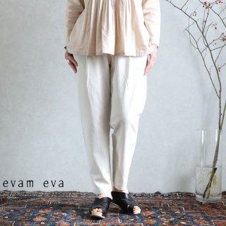 evam eva(エヴァム エヴァ) イージータックパンツ / easy tuck pants ecru(11)  E201T076