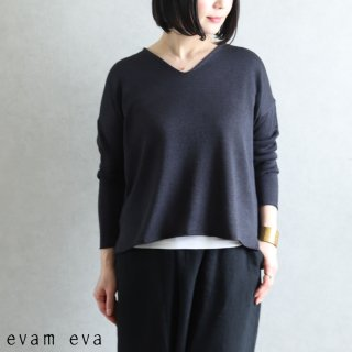 evam eva(エヴァム エヴァ) 【2021ss新作】Vネック プルオーバー / v neck pullover sumi (98) E211K051