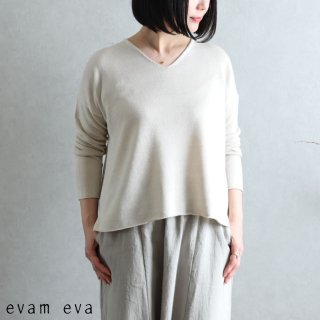 evam eva(エヴァム エヴァ) 【2021ss新作】Vネック プルオーバー / v neck pullover ecru (52) E211K051