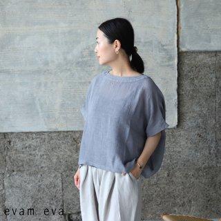 evam eva(エヴァム エヴァ) 【2021ss新作】リネンボイルプルオーバー / linen voile pullover dove gray (84) E211T142