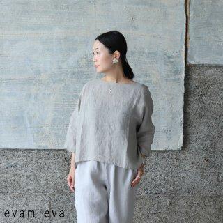 evam eva(エヴァム エヴァ) 【2021ss新作】リネンプルオーバー / linen pullover sage(52) E211T121
