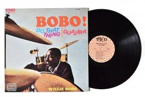 Willie Bobo / Bobo! Do That Thing Guajira / ウィリー・ボボ